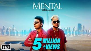 Mental | Official Video | Rustum feat Ikka | Teenu Arora | Latest Punjabi Song 2018