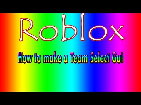 Roblox | How To Make A Team Select Gui
