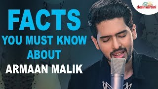 Facts You Must Know About Bollywood's Heartthrob Singer Armaan Malik