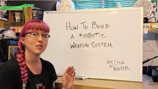 How To Build A Robot Weapon System
