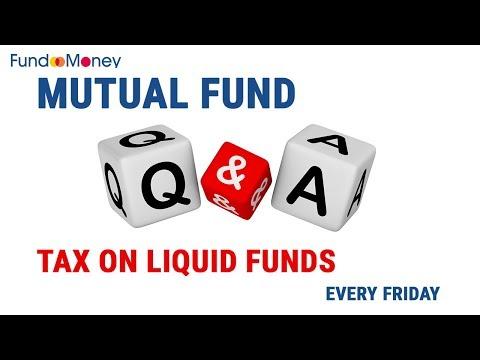 Mutual Fund Q&A, Tax on Liquid Fund, December 15, 2017