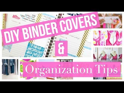 DIY Binder Covers + Binder Organization Tips for Back to School 2015!