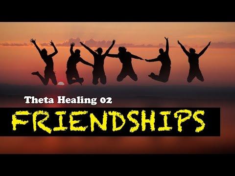 Theta Healing 02 - Friendship