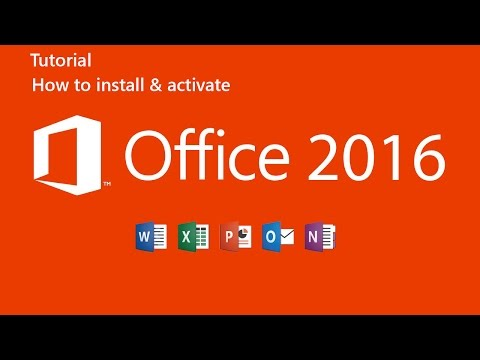 How to Install and Activate Microsoft Office 2016