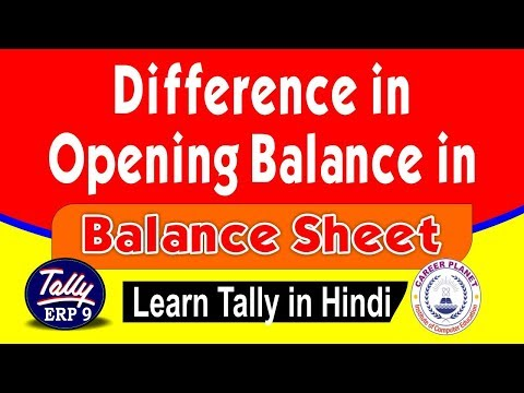 Difference in Opening Balance in Tally ERP 9 Balance Sheet Part-94|Learn Tally ERP 9