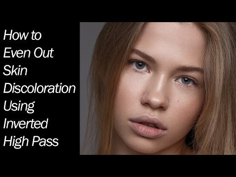 How to Even Out Skin Discoloration Using Inverted High Pass