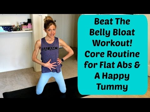 Beat Belly Bloat 20-Minute Workout for Flat Abs and A Happy Stomach.
