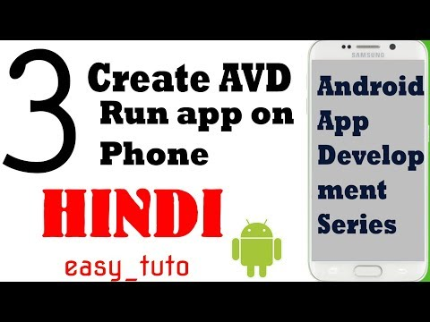 3 Create Virtual Device and Run on Phone  | Android App Development Series | HINDI | HD