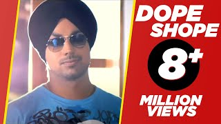 DOPE SHOPE - YO YO HONEY SINGH & DEEP MONEY - OFFICAL VIDEO - PLANET RECORDZ
