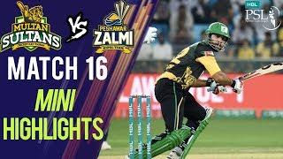 Short Highlights | Peshawar Zalmi Vs Multan Sultans  | Match 16 | 6th March | HBL PSL 2018