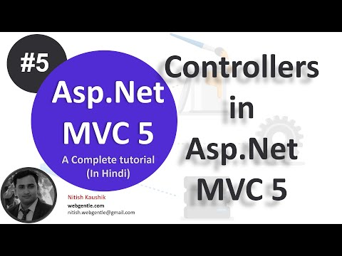 Part-5 | Controllers in MVC 5 | Asp.Net MVC 5 Tutorial- Step by step in Hindi- By Nitish