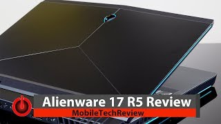 Alienware 17 R5 Review - Intel Core i9 and NVIDIA GTX 1080