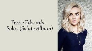 Perrie Edwards - All Solos [+ Lyrics] (Salute Album)