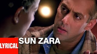 Sun Zara Lyrical Video | Lucky | Sonu nigam | Salmaan Khan, Sneha Ullal