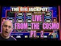 🚨 Cosmo Live Part 2 🚨 | The Big Jackpot