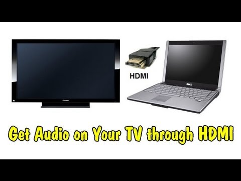 How to Transfer Sound from Your Laptop to Your TV through an HDMI Cable
