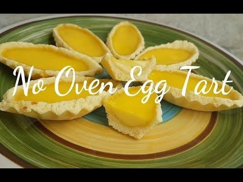 No Oven Egg Tart | Egg Tart recipe