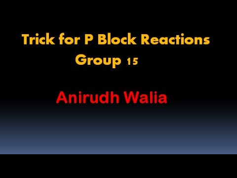 Trick for P Block Reactions(Group15) || Trick for Inorganic Reactions