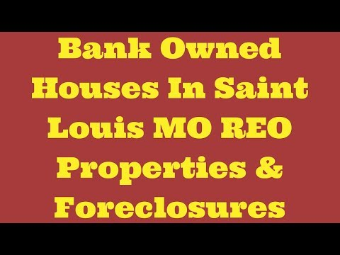 Bank Owned Houses In Saint Louis MO REO Properties & Foreclosures