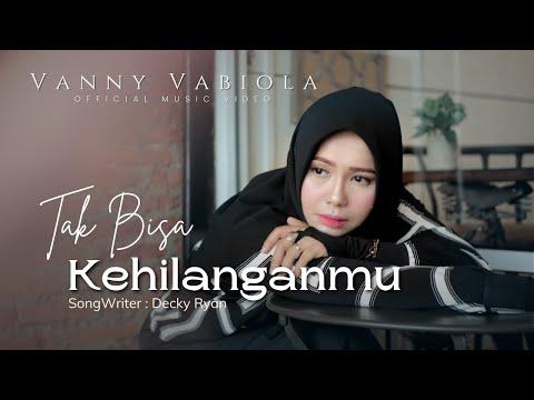 Download Lagu Vanny Vabiola Tak Bisa Kehilangan Mp3