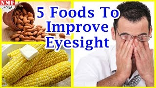 Improve Eyesight Naturally With These Five Foods