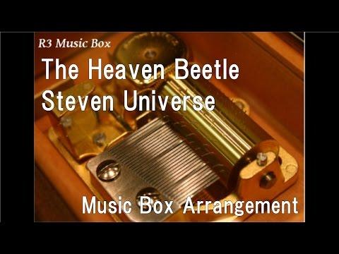 The Heaven Beetle/Steven Universe [Music Box]