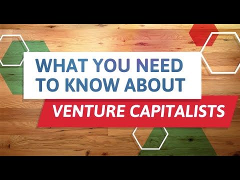 Financing Your Venture: Venture Capital - What You Need to Know About VCs