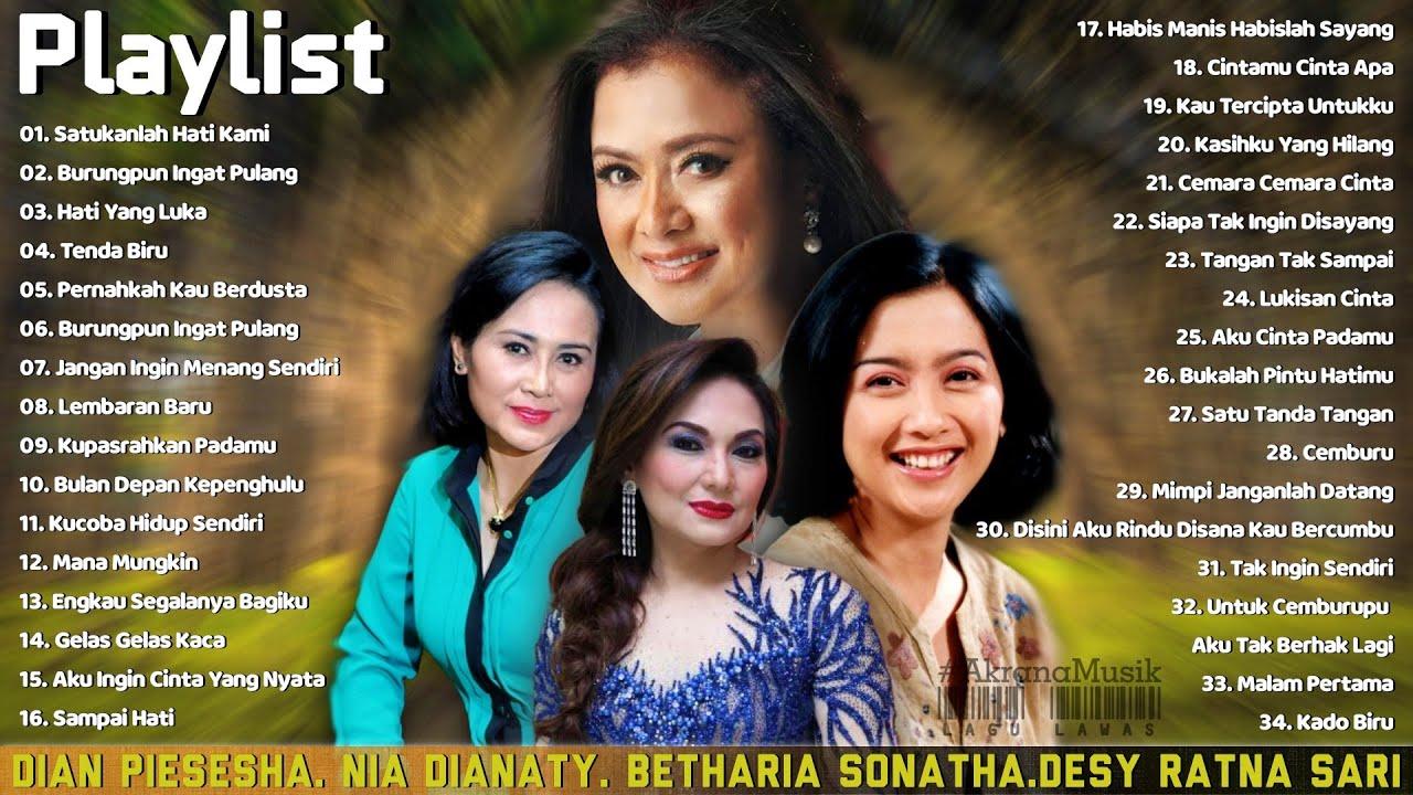 Download Dian Pisesha, Nia Dianaty, Betharia Sonatha, Desy Ratna Sari - Lagu Lawas Terbaik Dari Masa Ke Masa MP3 Gratis