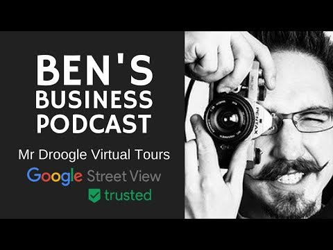 Enhance Google My Business listing & Local SEO with Street View Tours - BEN'S BUSINESS PODCAST #15