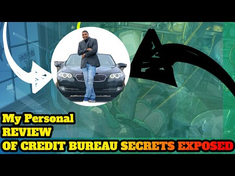 My Personal Review Of Credit Bureau Secrets Exposed!