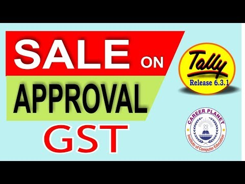 Tally GST-Sales on Approval Basis under gst Accounting Entries Part-74