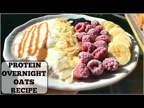 HOW TO MAKE PROTEIN OVERNIGHT OATS || Full Recipe
