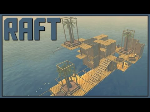 Raft Gameplay - Stranded in the Middle of an Ocean - Part 1 [Let's Play Raft Game / Raft Gameplay]