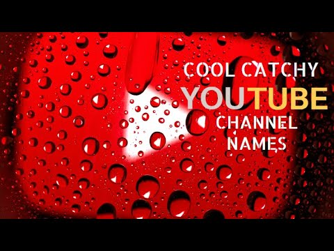 How to Find a Catchy YouTube Name!