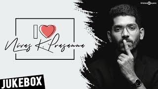 I Love Nivas K Prasanna - Tamil Songs | Audio Jukebox