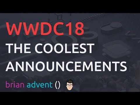 Coolest WWDC18 Announcements