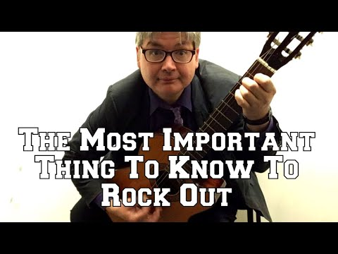 The Most Important Thing To Know To Rock Out