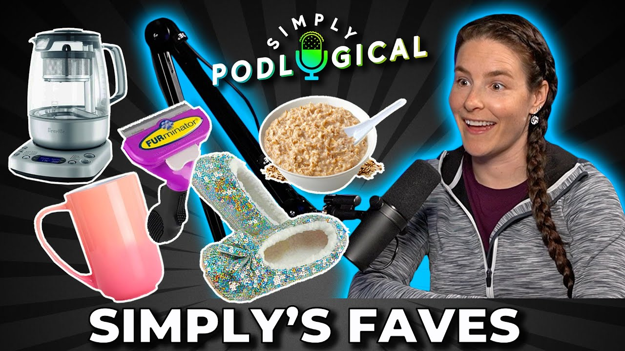 Simply's Favourite Things - SimplyPodLogical #16