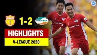 Highlights Nam Định 1-2 Viettel | Đôi công rực lửa và siêu phẩm đẳng cấp thế giới