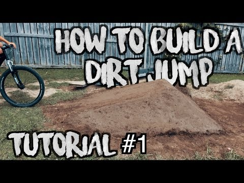 HOW TO BUILD A DIRT JUMP TUTORIAL #1 TRICKZ MEDIA