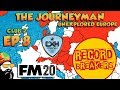 Download   Fm20 - The Journeyman Unexplored Europe - C2 Ep8 - Breaking Records MP3,3GP,MP4