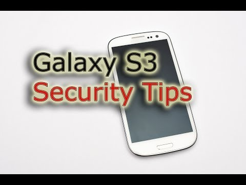 Galaxy S3 Security Tips - Screen lock / Encryption