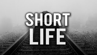 YOUR LIFE IS GETTING SHORTER
