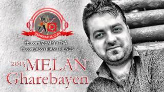 Melan  Gharebayen 2015 ميلان غاريباين