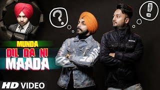 Munda Dil Da Ni Maada: Gaaji Singh Ft Jordan Sandhu | Bunty Bains | Latest Punjabi Songs 2019