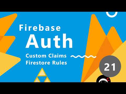 Firebase Auth Tutorial #21 - Firestore Rules with Claims