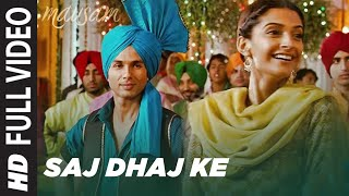 "Watch the full video song of ""saj dhaj ke tashan mein rehna"" from movie Mausam starring Shahid kapoor, sonam kapoor in lead roles.This song is sung by Mika singh & music is composed by pritam.  Song: Saj Dhaj Ke Tashan Me Rehna Movie: Mausam Starcast: Shahid Kapoor, Sonam Kapoor Singer: Mika Singh Music On: T-Series    Enjoy and stay connected with us!!    SUBSCRIBE T-Series channel for unlimited entertainment http://www.youtube.com/tseries  Circle us on G+  http://www.google.com/+tseriesmusic  Like us on Facebook http://www.facebook.com/tseriesmusic  Follow us on http://www.twitter.com/_Tseries"