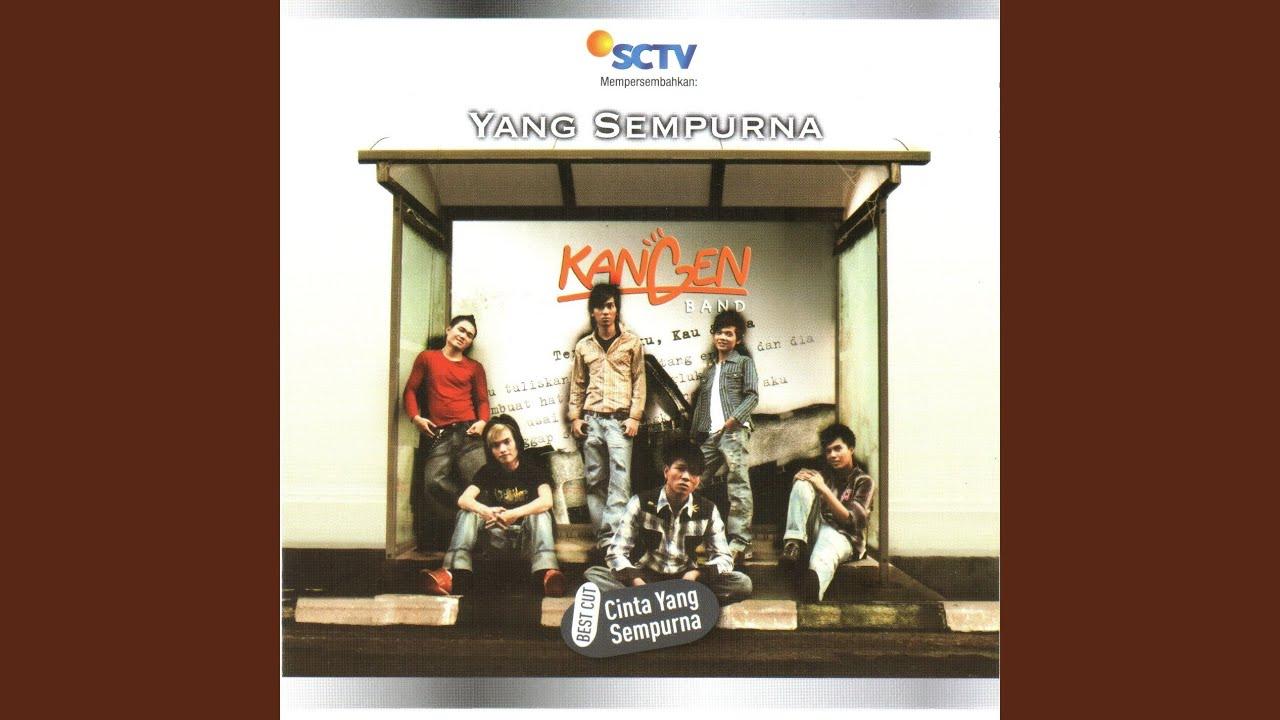 Kangen Band - Bidadariku Surgaku
