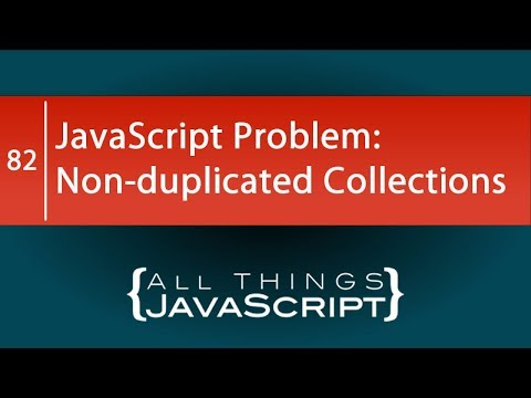 JavaScript Problem: Using Set to Create a Non-duplicated Collection