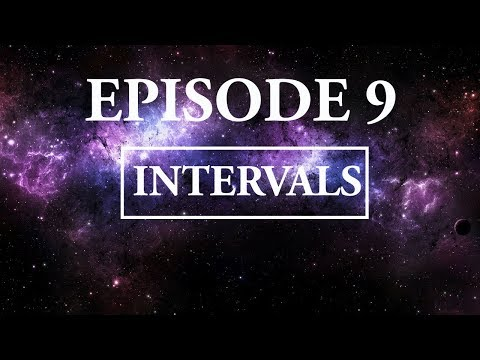 Hitchhikers Guide To Music; Episode 9  Intervals